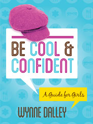 Be Cool and Confident - A Guide For Girls